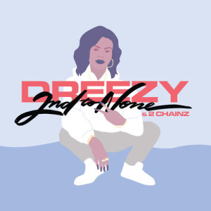 Album 2nd To None from Dreezy