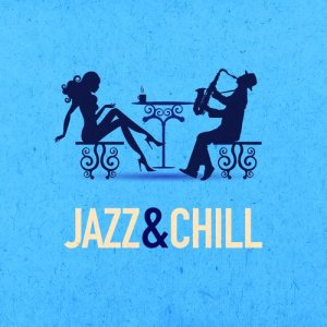 Album Jazz & Chill from Chill Lounge Players