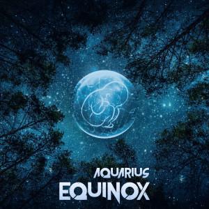 Album Equinox from Aquarius