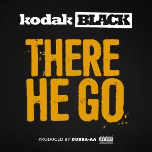 Kodak Black的專輯There He Go