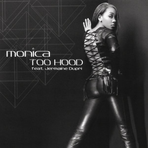 Listen to Too Hood (Instrumental) song with lyrics from Monica