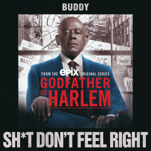 Album Sh*t Don't Feel Right from Godfather of Harlem