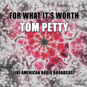 Album For What It's Worth from Tom Petty