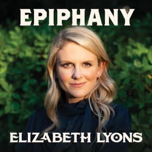 Album Epiphany from Elizabeth Lyons