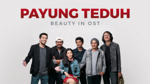 Payung Teduh: Beauty in OST