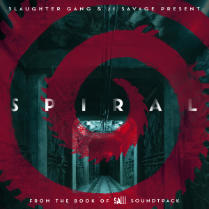 21 Savage的專輯Spiral: From The Book of Saw Soundtrack (Explicit)