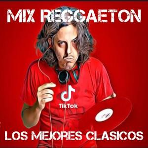 Mix Reggaeton Los Mejores Clasicos dari Dj Viral TikToker