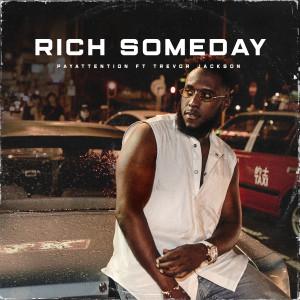 Album Rich Someday (feat. Trevor Jackson) (Explicit) from Trevor Jackson