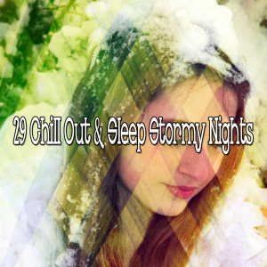 Album 29 Chill out & Sleep Stormy Nights from Rain Sounds & White Noise