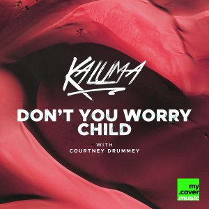 Album Don't You Worry Child from Courtney Drummey