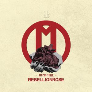Menang dari Rebellion Rose