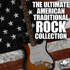 The Hit Co.的專輯The Ultimate American Traditional Rock Collection
