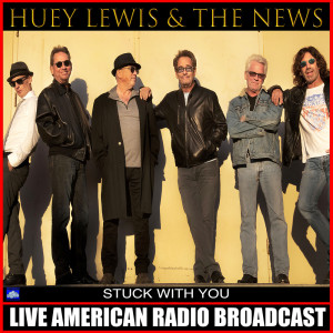 Album Stuck With You from Huey Lewis & The News