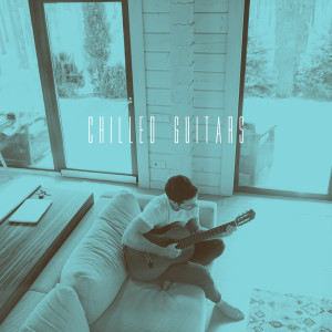 Album Chilled Guitars from Relajacion y Guitarra Acustica