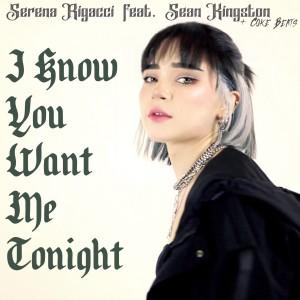 I Know You Want Me Tonight dari Sean Kingston