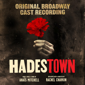 Anais Mitchell的專輯Hadestown (Original Broadway Cast Recording)