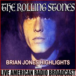 The Rolling Stones的專輯Brian Jones Highlights