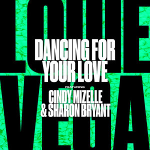 Album Dancing For Your Love (feat. Cindy Mizelle & Sharon Bryant) from Cindy Mizelle