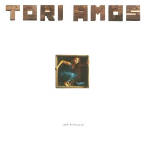Little Earthquakes (Remastered) 2015 Tori Amos
