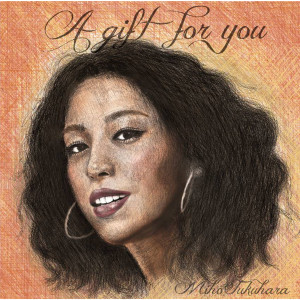 Album A Gift for You from Miho Fukuhara