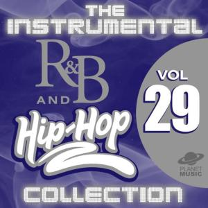 The Hit Co.的專輯The Instrumental R&B and Hip-Hop Collection, Vol. 29
