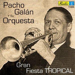 Album Gran Fiesta Tropical from Pacho Galán Y Su Orquesta