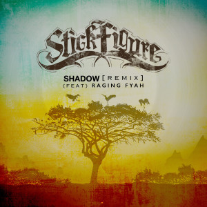 Album Shadow (Remix) [feat. Raging Fyah] from Raging Fyah