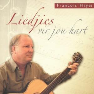 Album Liedjies Vir Jou Hart from Francois Hayes