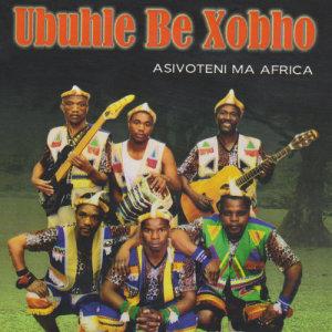 Album Asivoteni Ma Africa from Ubuhle Be Xobho