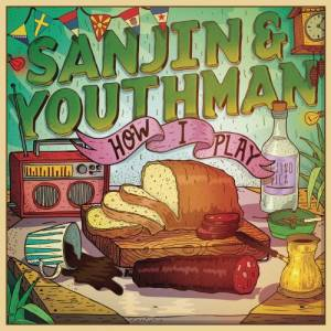 Album How I Play from Sanjin & Youthman