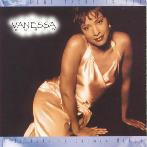 Album I'm Glad There Is You - A Tribute To Carmen McRae from Vanessa Rubin
