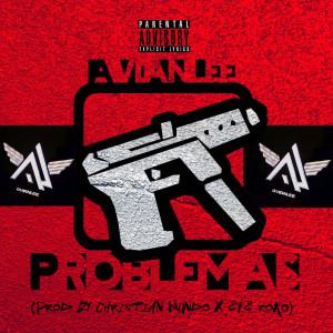 Album Problemas (Explicit) from Avianlee