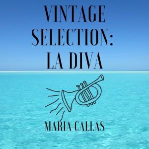 Album Vintage Selection: La Diva (2021 Remastered) from Maria Callas