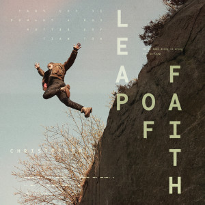 Album Leap Of Faith from Christopher
