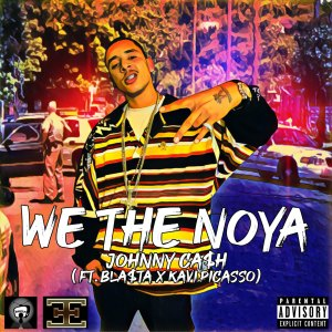 Album We The Noya (feat. Bla$ta & Kavipicasso) from Johnny Ca$h