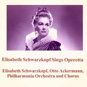 Elisabeth Schwarzkopf的專輯Elisabeth Schwarzkopf Sings Operetta