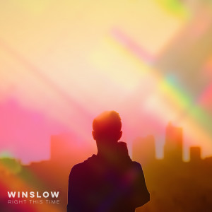 Album Right This Time from Winslow