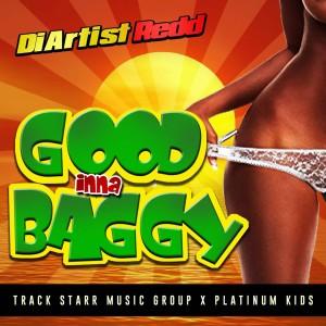Album Good Inna Baggy from Di Artist Redd