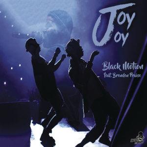 Listen to Joy Joy song with lyrics from Black Motion