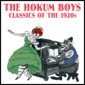 Album Classics Of The 1920s from The Hokum Boys