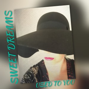Album Used to you from Sweet Dreams