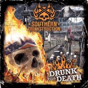 Album Drunk 'Til Death from Southern Drinkstruction