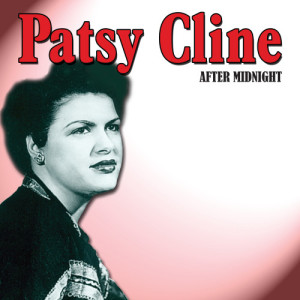Patsy Cline的專輯After Midnight