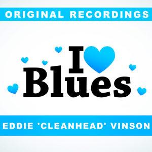 Album I Love Blues from Eddie 'Cleanhead' Vinson