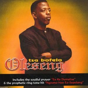 Album Tsa Bofelo from Oleseng