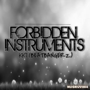 Album Forbidden Instruments (BeatBangerz) from KKT