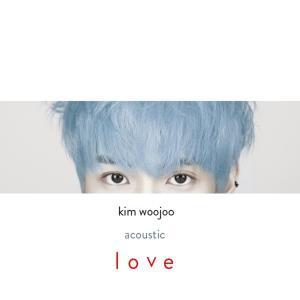 Kim Woo Joo的專輯Acoustic Love