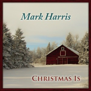 Mark Harris的專輯Christmas Is