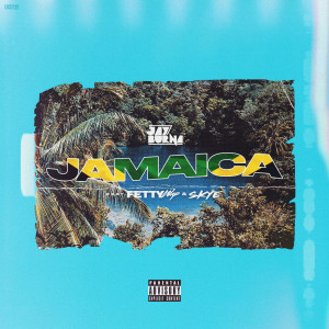 Jamaica (Explicit) dari Fetty Wap