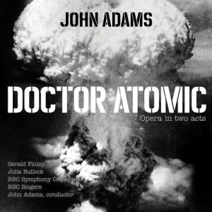 "Album Doctor Atomic, Act II, Scene 3: Chorus - ""At the sight of this"" from John Adams"